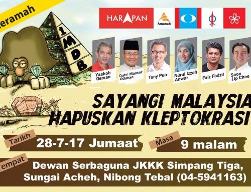 "Event – Ceramah ""Sayangi Malaysia, Hapuskan Kleptokrasi"""