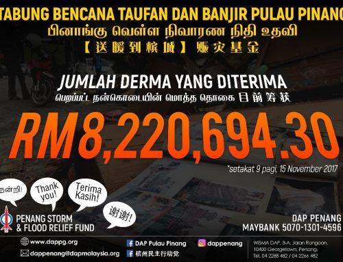 Kenyataan Media YB Tuan Chow Kon Yeow, Pengerusi DAP Pulau Pinang merangkap Ahli Majlis Mesyuarat Kerajaan Negeri Pulau Pinang pada 15 November 2017 (Rabu), Jam 11.00 pagi di KOMTAR, George Town, Pulau Pinang